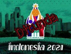 Resmi, Piala Dunia U-20 2021 di Indonesia Dibatalkan!