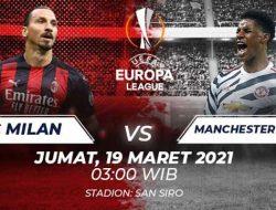 Liga Eropa: AC Milan vs Manchester United, Pertarungan Hidup Mati Tim Terbaik Eropa