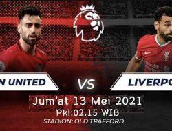 Liga Inggris: Manchester United vs Liverpool, Misi Jurgen Klopp Rebut Posisi 4 Besar
