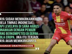 Pemain Keturunan Brazil,  Ragnar Oratmangoen Ajukan Syarat Bila Main untuk Timnas Indonesia
